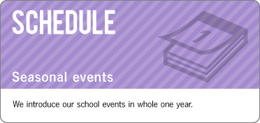 Seasonal events :We introduce our school events in whole one year