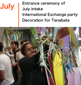 July/Entrance ceremony of July intake/Entrance ceremony of July intakeInternational Exchange partyDecoration for Tanabata