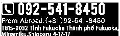 092-541-8450 From Abroad.(+81)92-541-8450 T815-0032 Tỉnh Fukuoka Thành phố Fukuoka, Minamiku,Shiobaru 4-17-17