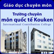 [Giáo dục chuyên môn] Trường chuyên môn quốc tế Kouken