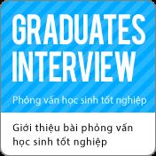 Phỏng vấn học sinh tốt nghiệp :Giới thiệu bài phỏng vấn học sinh tốt nghiệp